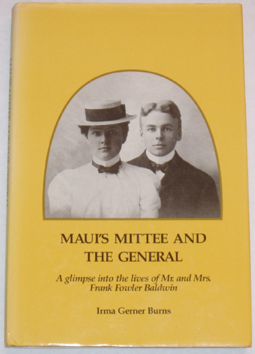Maui's Mittee and the General, by Irma Gerner Burns
